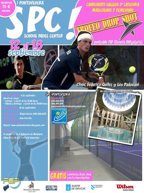 spc padelgood Campeonato Gallego 2ª categoría con clinic de Fede Quiles.