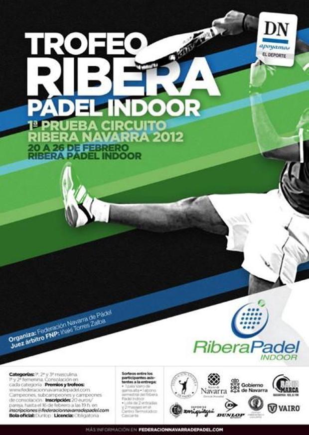 Ribera. Cartel Torneo Ribera #padel Indoor - 1ª prueba circuito Bibera Navarra 2012