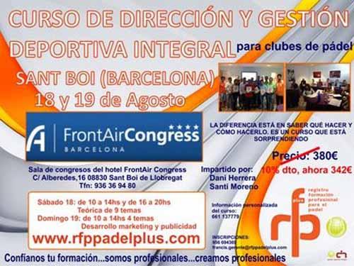 CARTEL DIRECCIÓN Y GESTIÓN BARCELONA 18 19 AGOSTO WEB Curso de dirección y gestión deportiva Clubes de #padel en Barcelona.