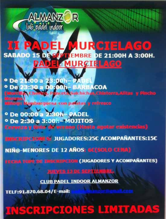 murcielago ii II Torneo Padel Murcielago. Club Almanzor. Madrid.