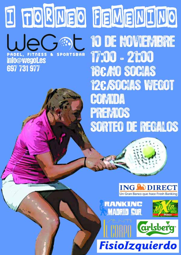 Cartel TORNEO FEMENINO I Torneo Femenino WeGot. Madrid