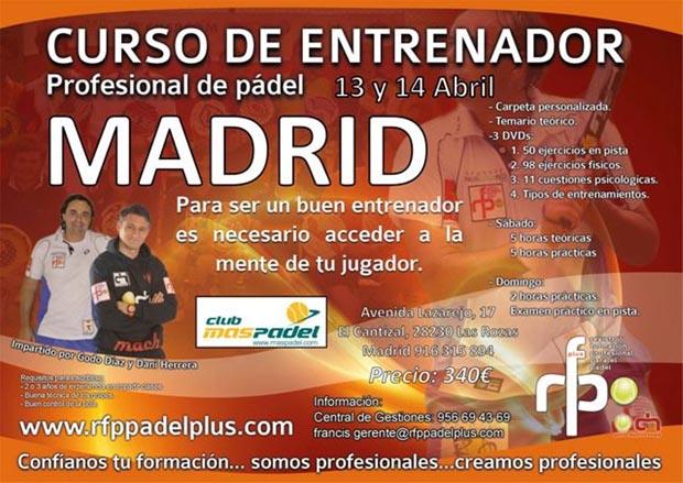 Curso de entrenador profesional de padel rfppadelplus madrid for Curso de escaparatismo madrid