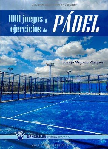 1001 juegos y ejercicios padel
