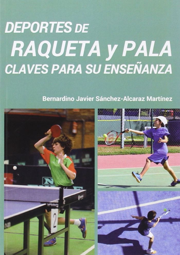 Deportes De Raqueta Y Pala Claves Para Su Enseñanza