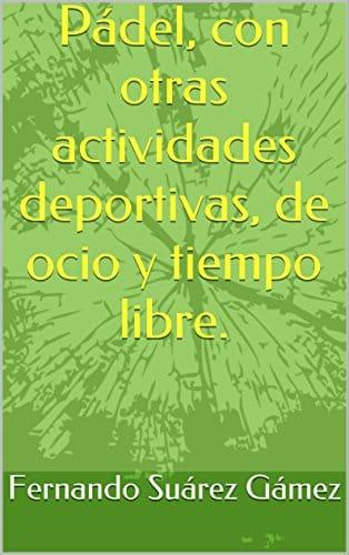 padel-con-otras-actividades-deportivas-de-ocio-y-tiempo-libre