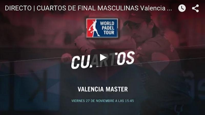 Cuartos de final del Master World Padel Tour Valencia 2015 en directo