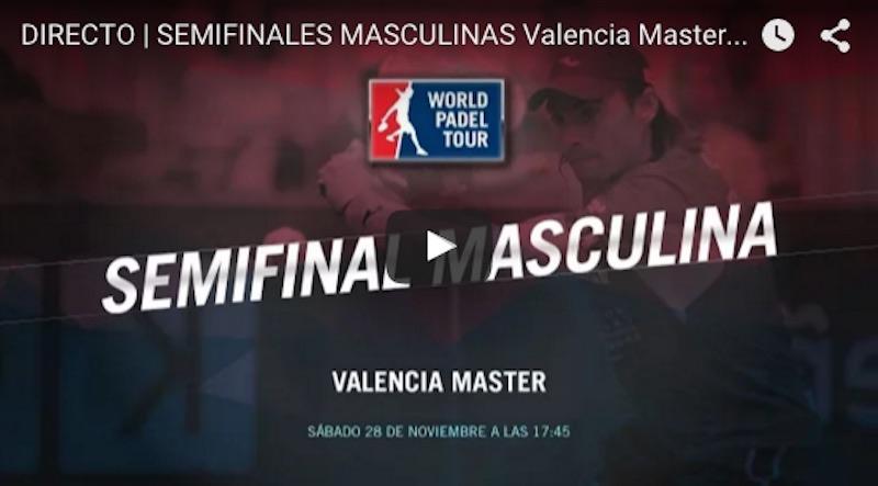 Semifinales Master World Padel Tour Valencia 2015 en directo