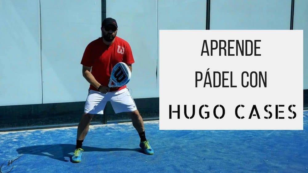 Aprende Pádel con Hugo Cases: Posición de preparado