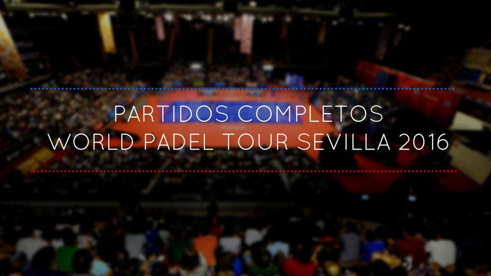 partidos-completos-wpt-sevilla-2016