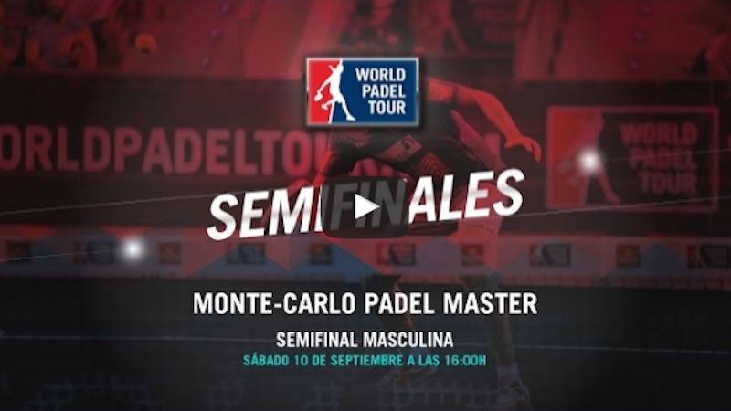 Semifinales Máster World Padel Tour Monte-Carlo 2016 en directo y online