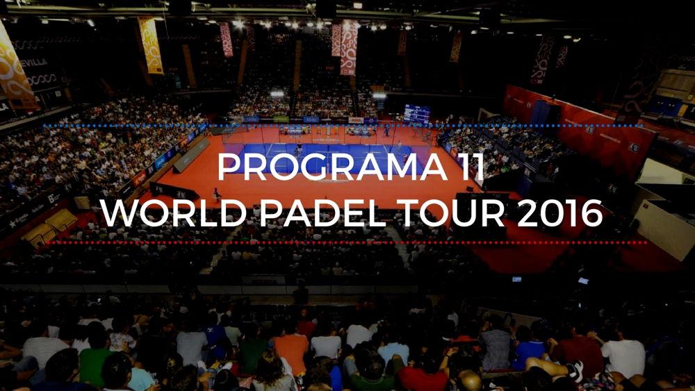 Programa 11 World Padel Tour 2016