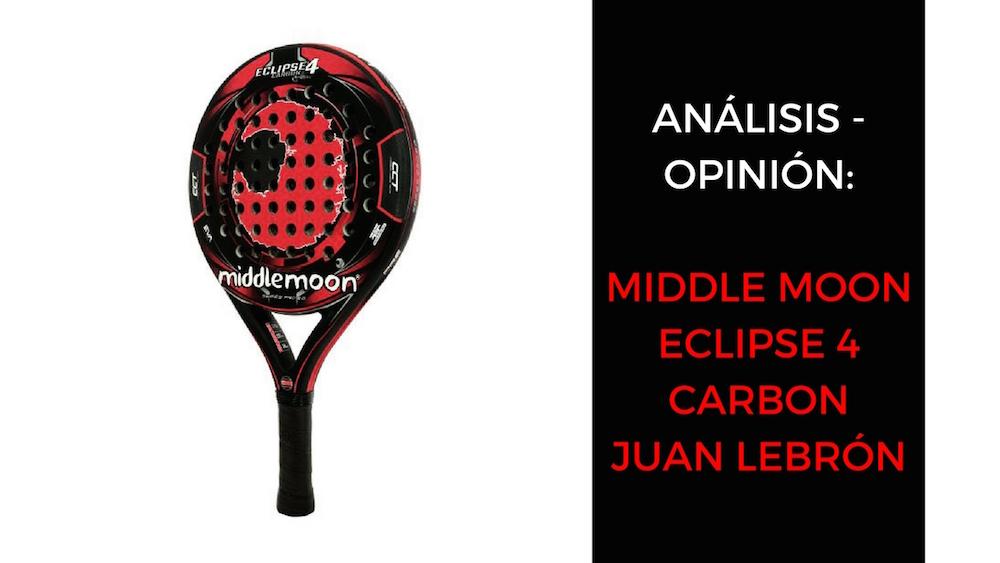 Análisis y opinión Middle Moon Eclipse 4 Carbon Juan Lebrón