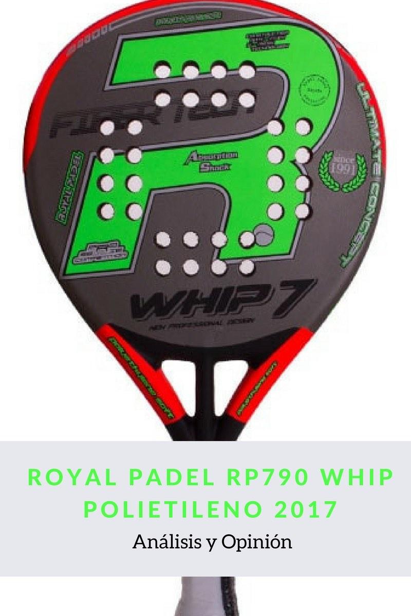 Royal Padel RP790 Whip polietileno 2017