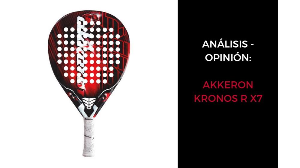 AKKERON KRONOS R X7 Análisis y Opinión AKKERON KRONOS R X7