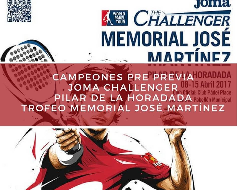Campeones Pre Previa WPT Memorial 2017 Campeones Pre Previa Memorial José Martínez Challenger 2017