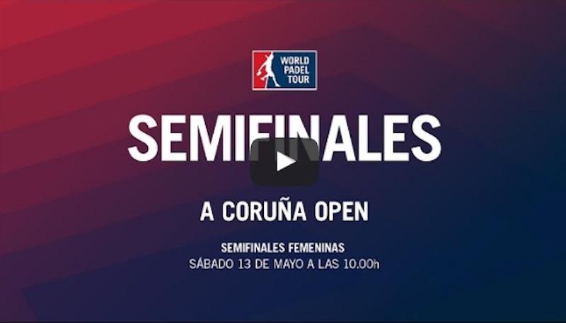 Semifinales WPT Coruña femeninas 2017 directo En directo y online semifinales femeninas World Padel Tour A Coruña 2017