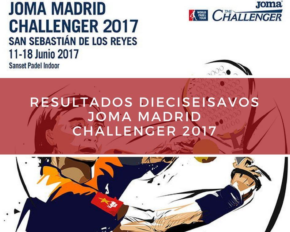 Dieciseisavos Madrid Challenger 2017 Resultados dieciseisavos de final Joma Madrid Challenger 2017