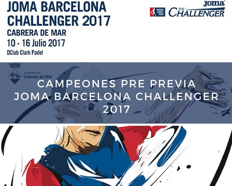 Campeones Pre Previa Cabrera de Mar Challenger 2017