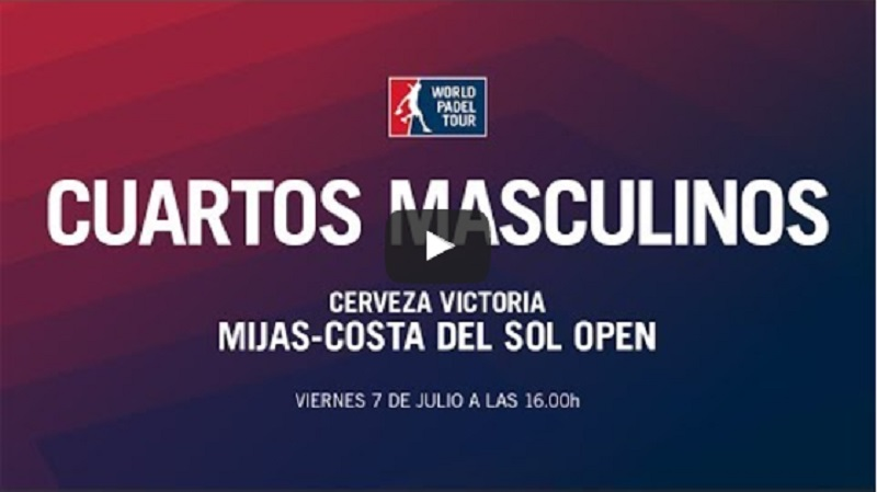 Cuartos World Padel Tour Mijas 2017 en directo y online