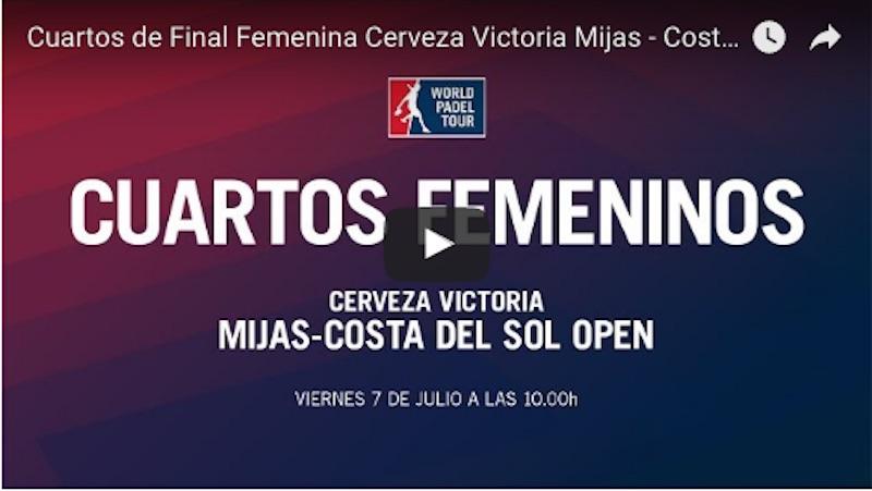 Cuartos femeninos World Padel Tour Mijas 2017 en directo y online