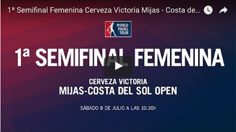 Semifinales femeninas WPT Mijas 2017 Semifinales World Padel Tour Mijas 2017 en directo y online