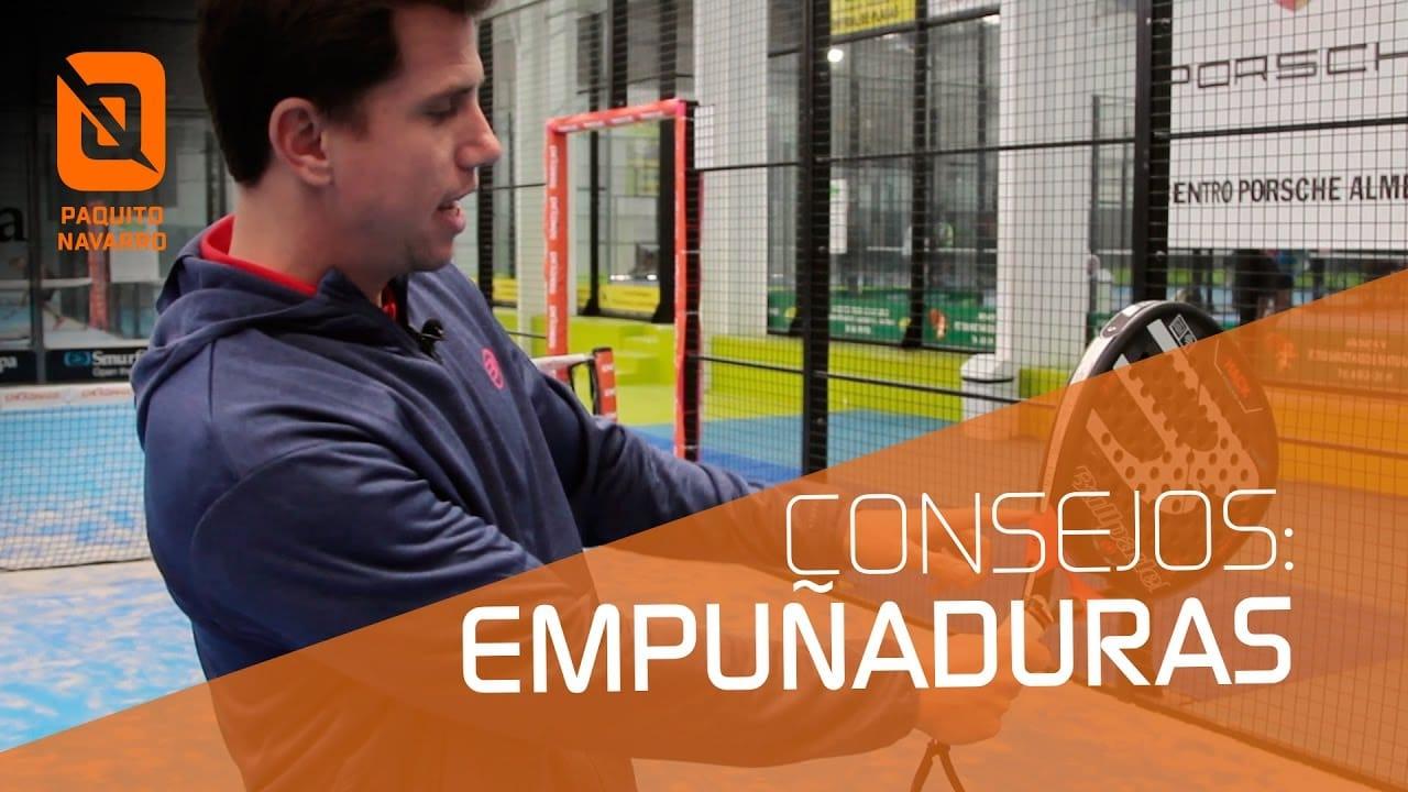 Consejos de Paquito Navarro: Empuñaduras de Pádel