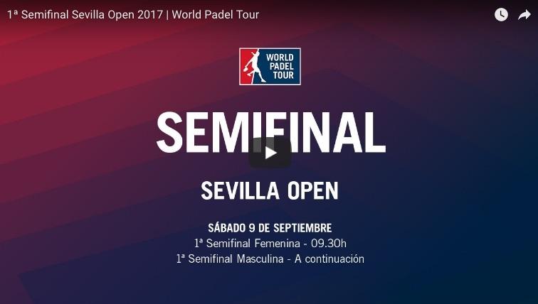 Semifinales World Padel Tour Sevilla 2017 en directo y online