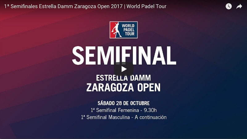 En directo y online semifinales WPT Zaragoza 2017 Resultados semifinales World Padel Tour Zaragoza 2017