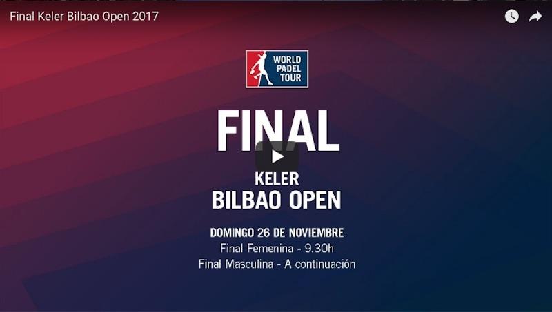 Finales World Padel Tour Bilbao 2017 en directo y online