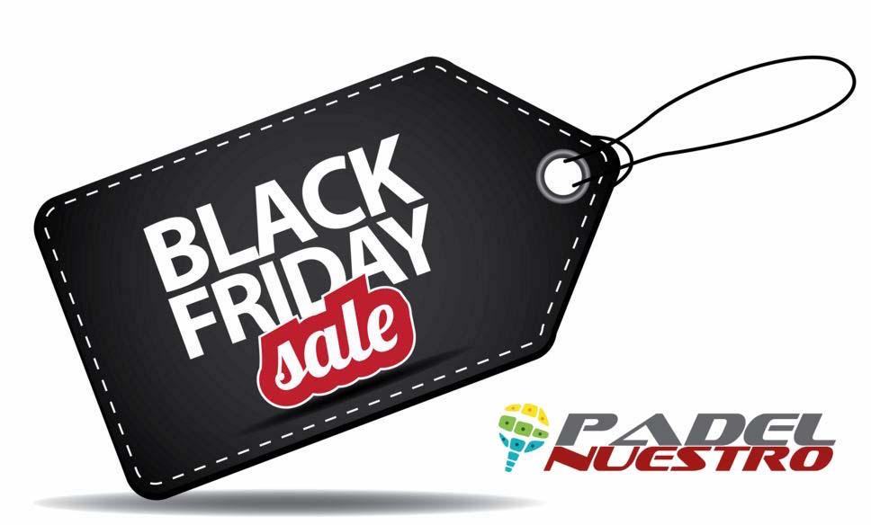 black friday padel nuestro Padel Nuestro se suma al 'Black Friday 2017' con ofertas exclusivas
