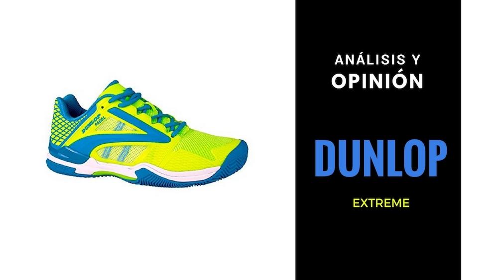 Análisis y Opinión zapatillas Dunlop Extreme