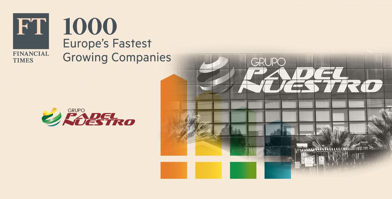 padelnuestro 1000 ft europe Financial Times incluye a Padel Nuestro entre las empresas que más rápido crecen en Europa