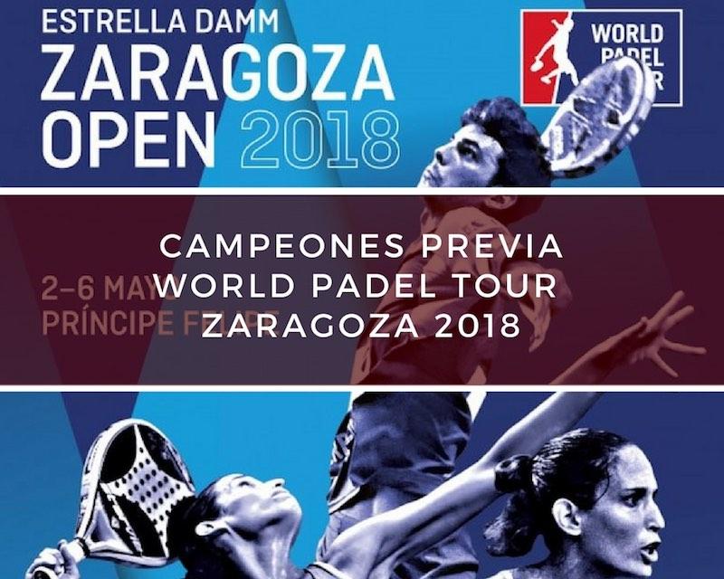 Campeones Previa World Padel Tour Zaragoza 2018