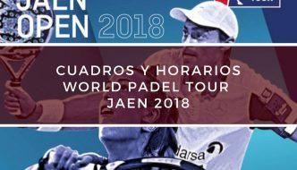 Cuadros y Horarios World Padel Tour Jaén 2018