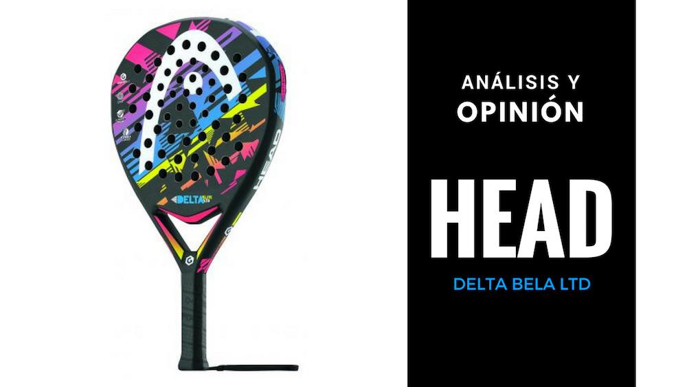 Análisis y Opinión Head Delta Bela LTD