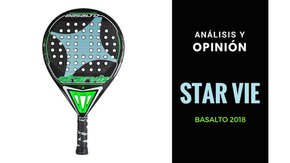 Análisis y Opinión Star Vie Basalto 2018
