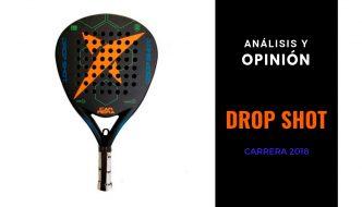 Análisis y Opinión Drop Shot Carrera 2018