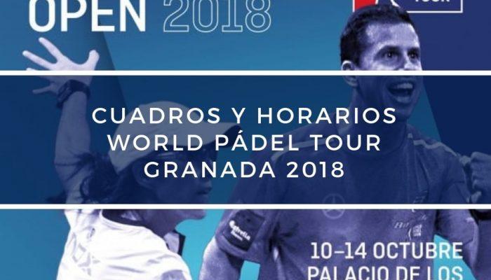 Cuadros y Horarios World Padel Tour Granada 2018