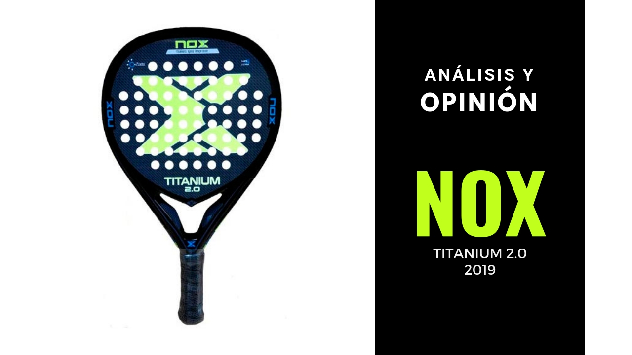 Análisis y Opinión Nox Titanium 2.0 2019