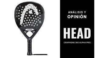 Análisis y Opinión Head Graphene 360 Alpha Pro