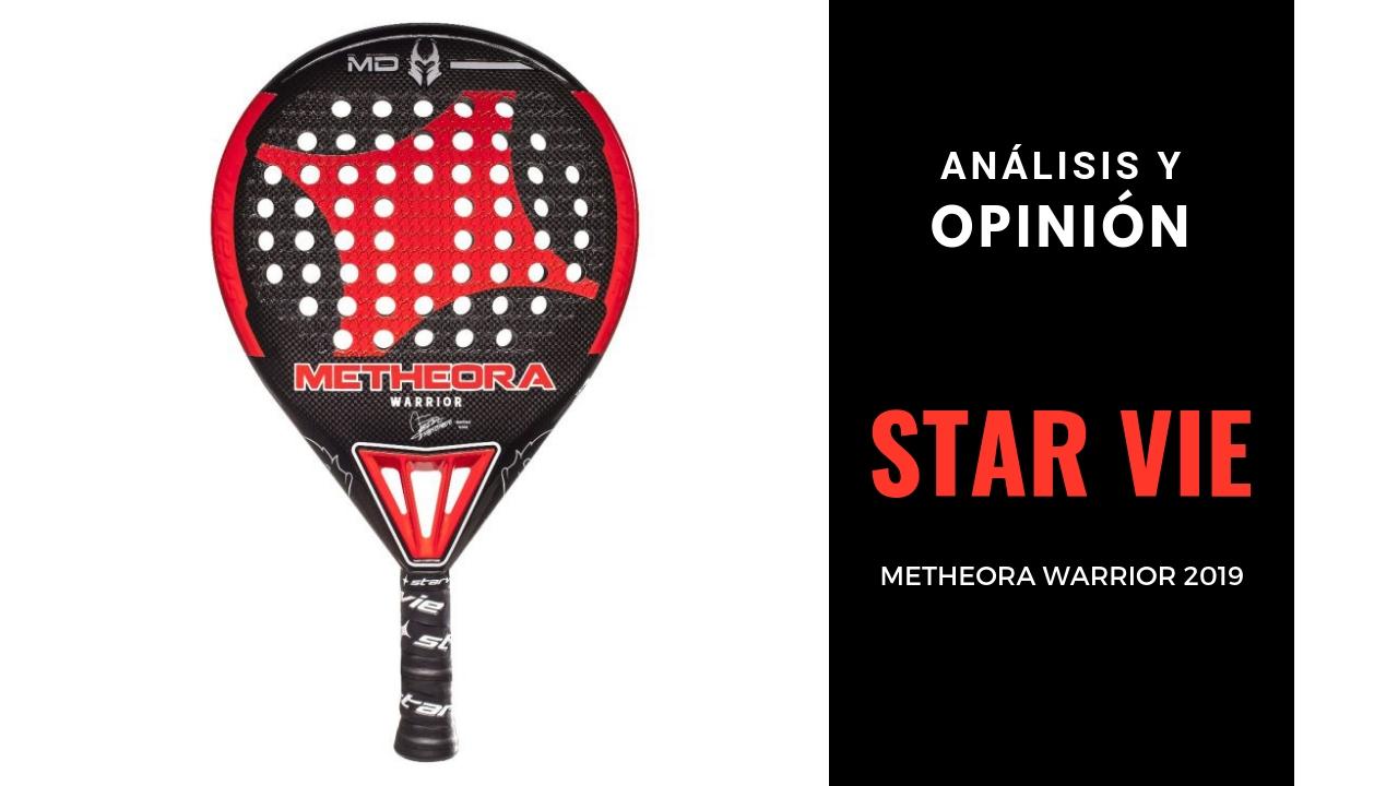 Análisis y Opinión Star Vie Metheora Warrior 2019