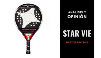 Análisis y Opinión Star Vie Raptor Pro 2019
