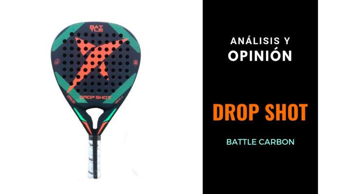 Análisis y Opinión Drop Shot Battle Carbon