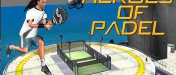 Heroes Of Padel. El nuevo juego dedicado al padel