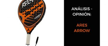 Análisis y opinión Ares Arrow