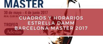 Cuadros y horarios Máster World Padel Tour Barcelona 2017