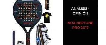 Análisis y opinión Nox Neptune Pro 2017