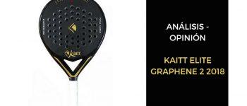 Análisis y Opinión Kaitt Elite Graphene 2 2018