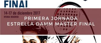 Crónica Primera jornada Master Final World Padel Tour 2017