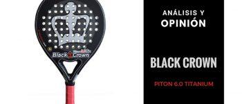 Análisis y Opinión Black Crown Piton 6.0 Titanium